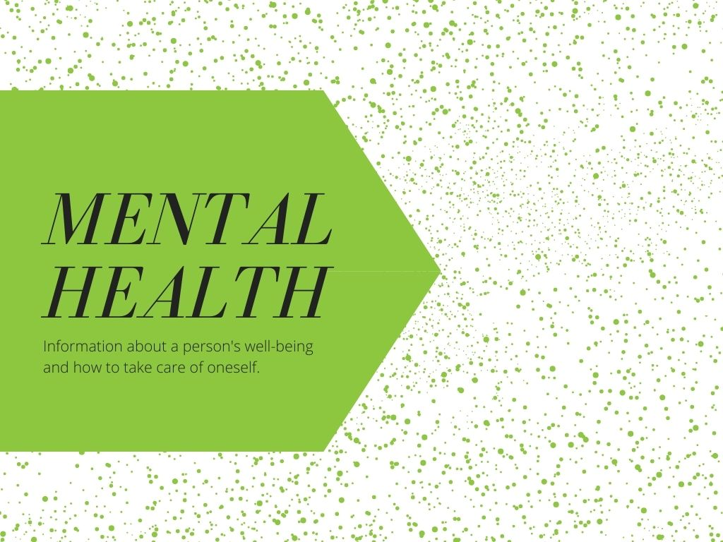 Tips and Information about Mental Health